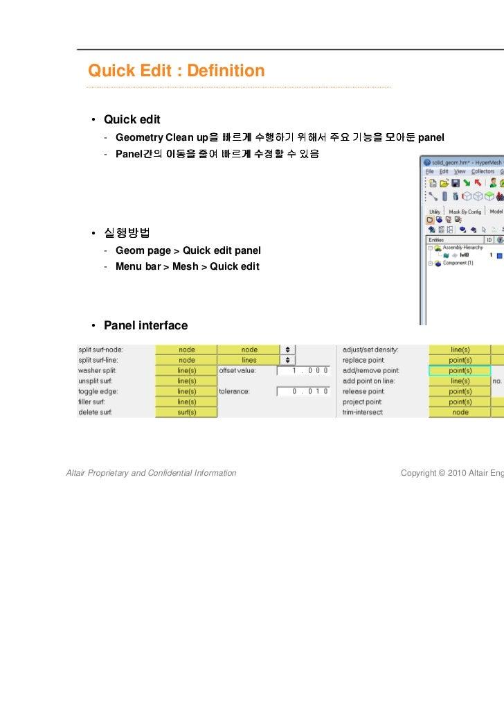 Quick Edit : Definition       • Quick edit          - Geometry Clean up을 빠르게 수행하기 위해서 주요 기능을 모아둔 panel                    ...