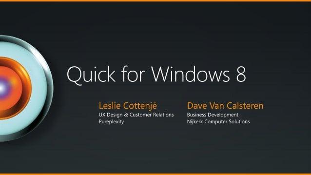 Quick for Windows 8