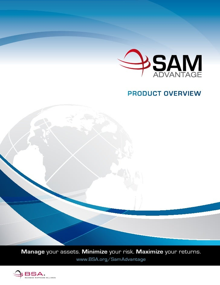 Product overview     Manage your assets. Minimize your risk. Maximize your returns.                    www.BSA.org/SamAdva...