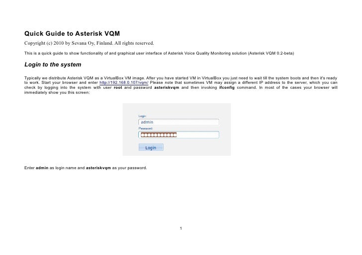 Quick Guide to Asterisk VQMCopyright (c) 2010 by Sevana Oy, Finland. All rights reserved.This is a quick guide to show fun...