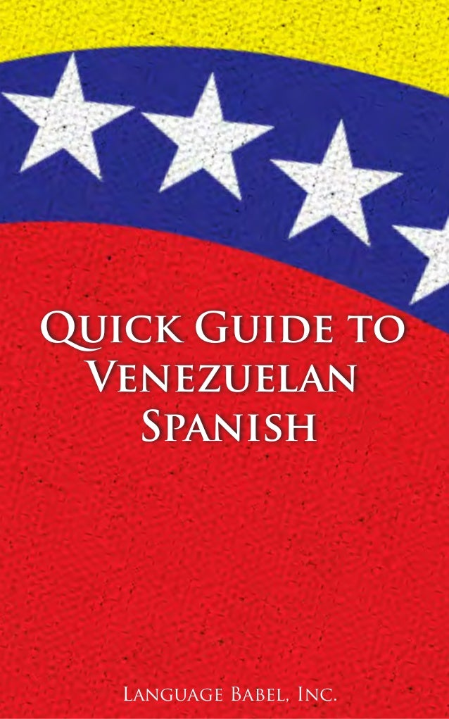 Quick Guide to Venezuelan Spanish (Book Preview)