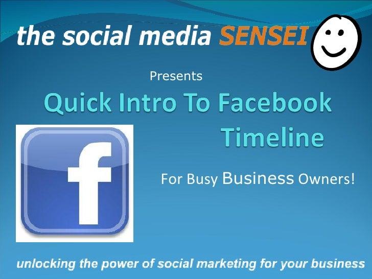 Quick Intro To Facebook Timeline.