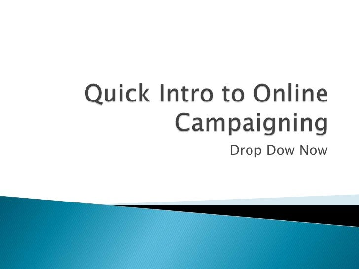 Quick intro to online campaigning