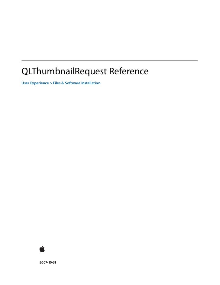QLThumbnailRequest Reference User Experience > Files & Software Installation               2007-10-31