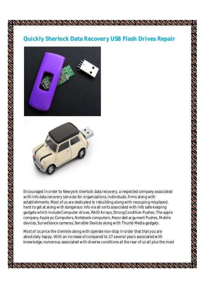 Quickly Sherlock Data Recovery USB Flash Drives Repair Encouraged in order to Newyork sherlock data recovery, a respected ...