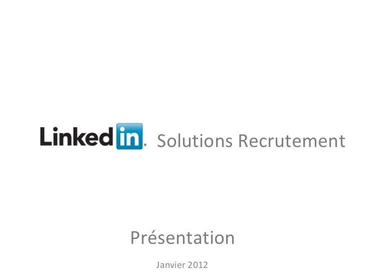 Solutions Recrutement                        Présentation                                vSolutions Recrutement      Janvi...