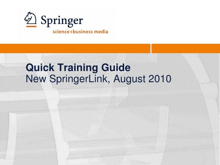 Quick springer link training august 2010