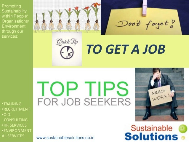 Quick tips to get a job..ppts.