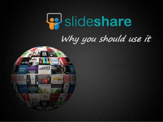 Why slideshare