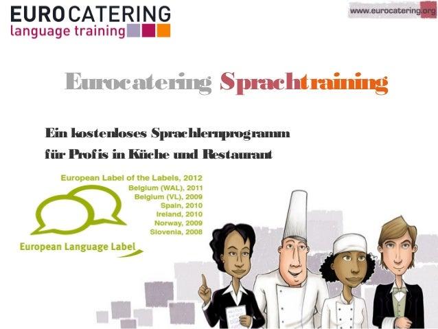 Eurocatering SprachtrainingEin kostenloses SprachlernprogrammfürProfis in Küche und Restaurant
