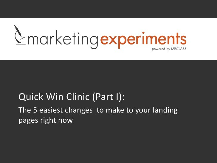 Quick Win Clinic (Part I)