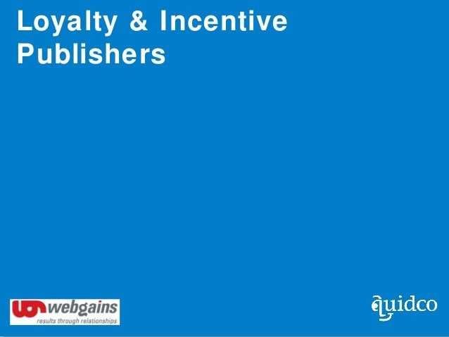 Loyalty & Incentive Publishers