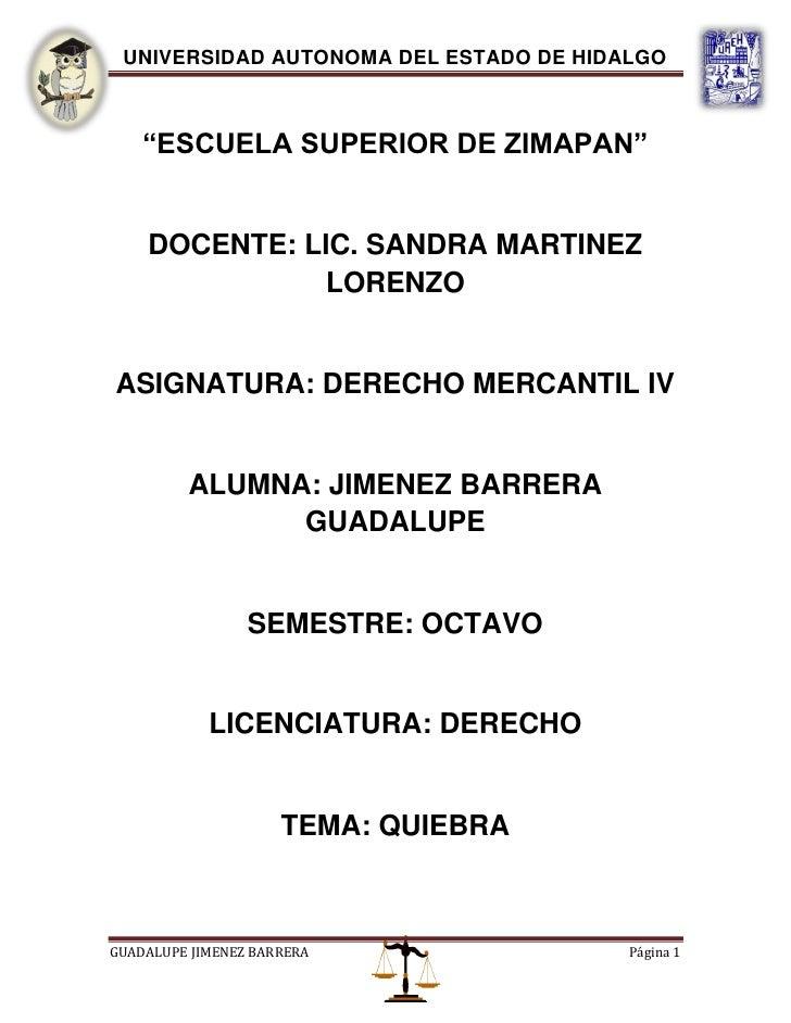 """UNIVERSIDAD AUTONOMA DEL ESTADO DE HIDALGO    """"ESCUELA SUPERIOR DE ZIMAPAN""""    DOCENTE: LIC. SANDRA MARTINEZ              ..."""