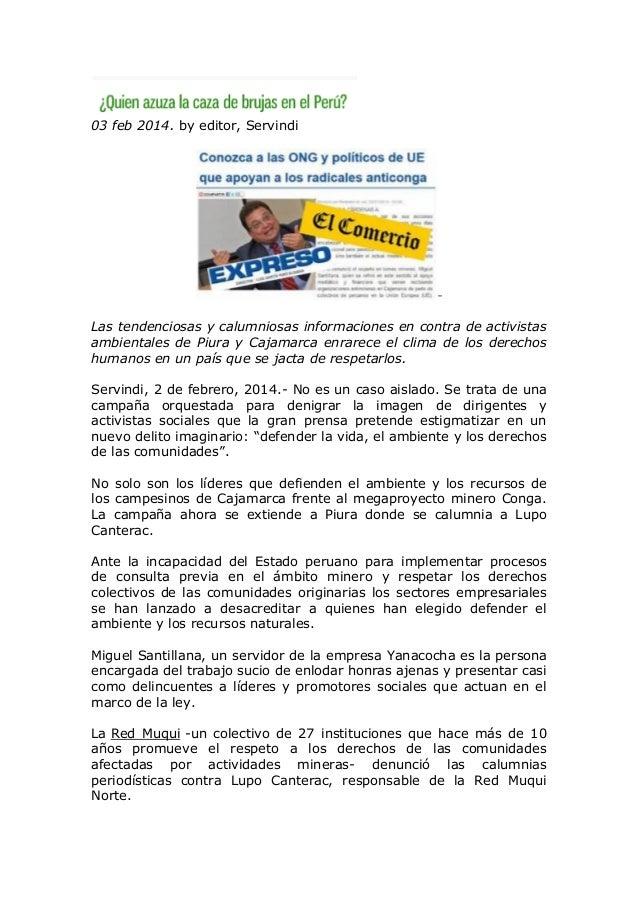 03 feb 2014. by editor, Servindi  Las tendenciosas y calumniosas informaciones en contra de activistas ambientales de Piur...
