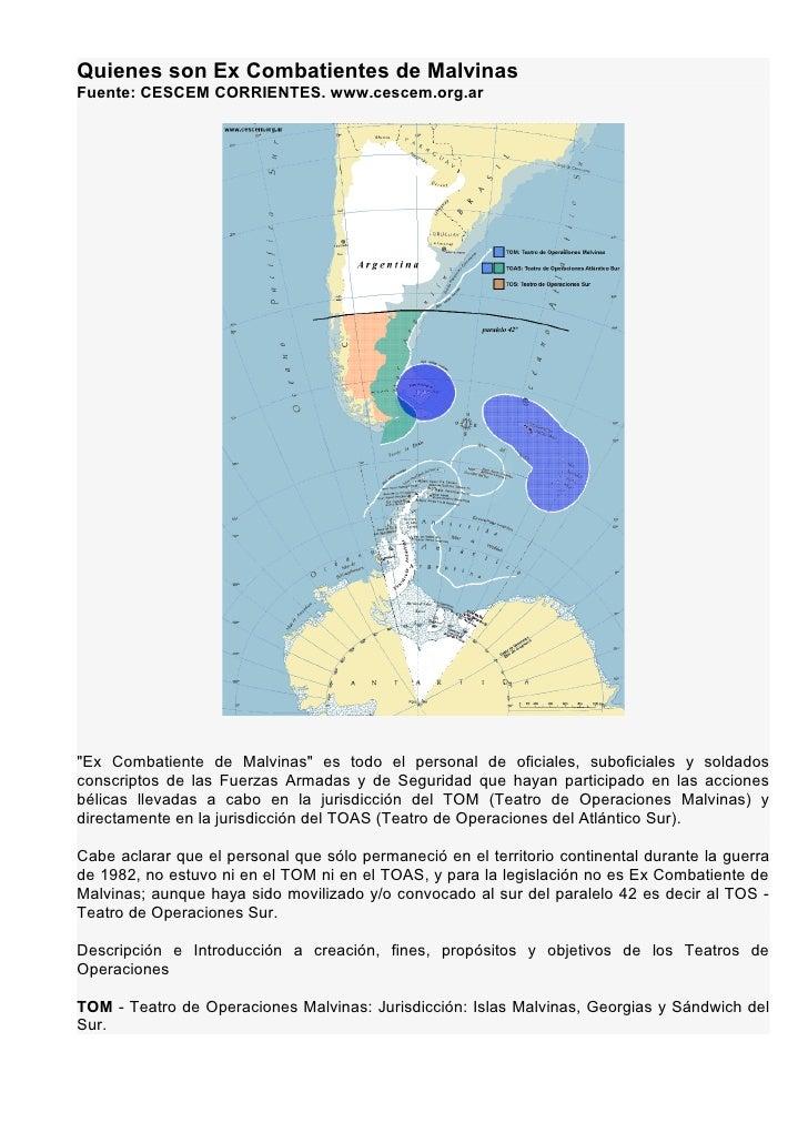Quienes son Ex Combatientes de Malvinas Fuente: CESCEM CORRIENTES. www.cescem.org.ar     quot;Ex Combatiente de Malvinasqu...