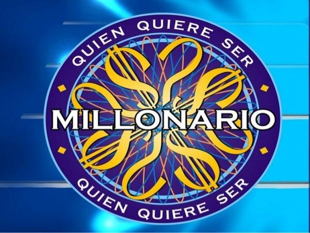 ¿Quien quiere ser millonario