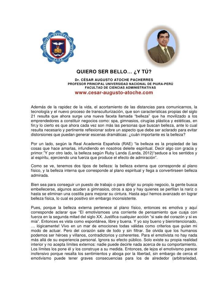 QUIERO SER BELLO… ¿Y TÚ?                         Dr. CÉSAR AUGUSTO ATOCHE PACHERRES                     PROFESOR PRINCIPAL...