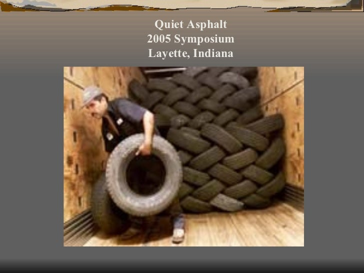 Quiet Asphalt 2005 Symposium Layette, Indiana
