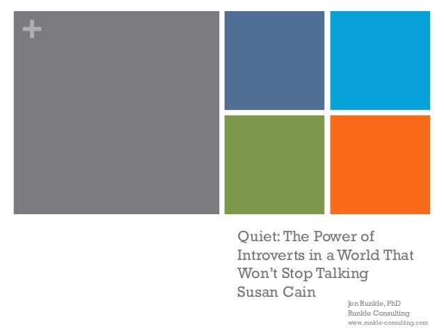 +    Quiet: The Power of    Introverts in a World That    Won't Stop Talking    Susan Cain                    Jen Runkle, ...