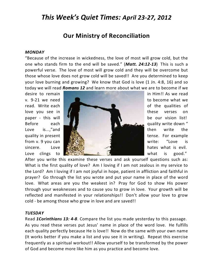 """This Week's Quiet Times: April 23-27, 2012                    Our Ministry of ReconciliationMONDAY""""Because of the increase..."""
