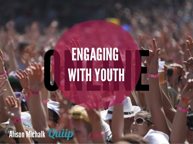 Alison MichalkONLINEENGAGINGWITH YOUTH