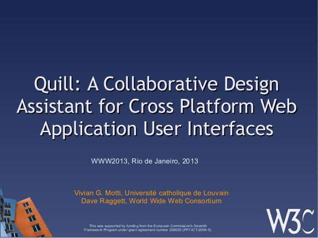 Quill: A Collaborative DesignQuill: A Collaborative DesignAssistant for Cross Platform WebAssistant for Cross Platform Web...
