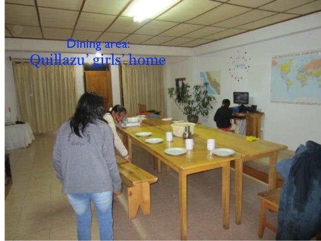 Dining area:Quillazu' girls' home