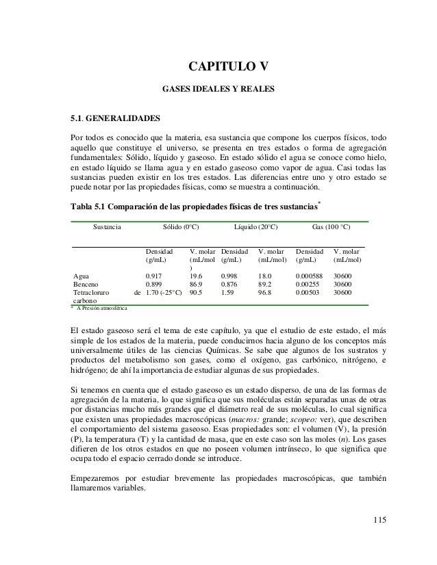 CAPITULO V GASES IDEALES Y REALES  5.1. GENERALIDADES Por todos es conocido que la materia, esa sustancia que compone los ...