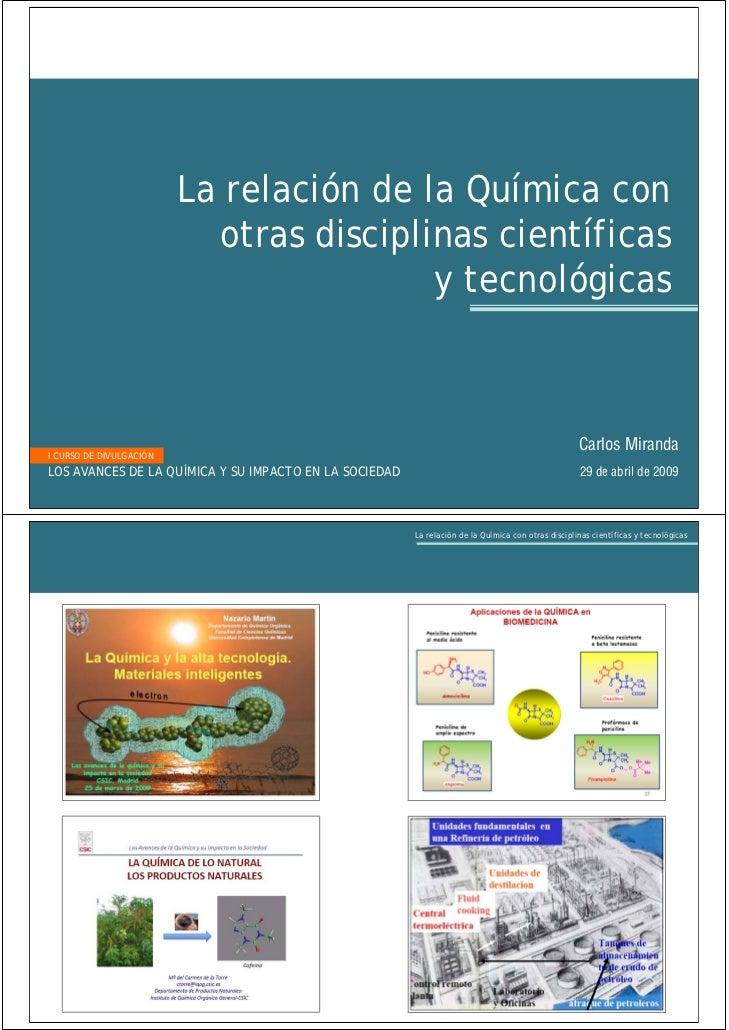 LA RELACION DE LA QUIMICA CON OTRAS DISCIPLINAS CIENTIFICAS Y TECNOLOGICAS