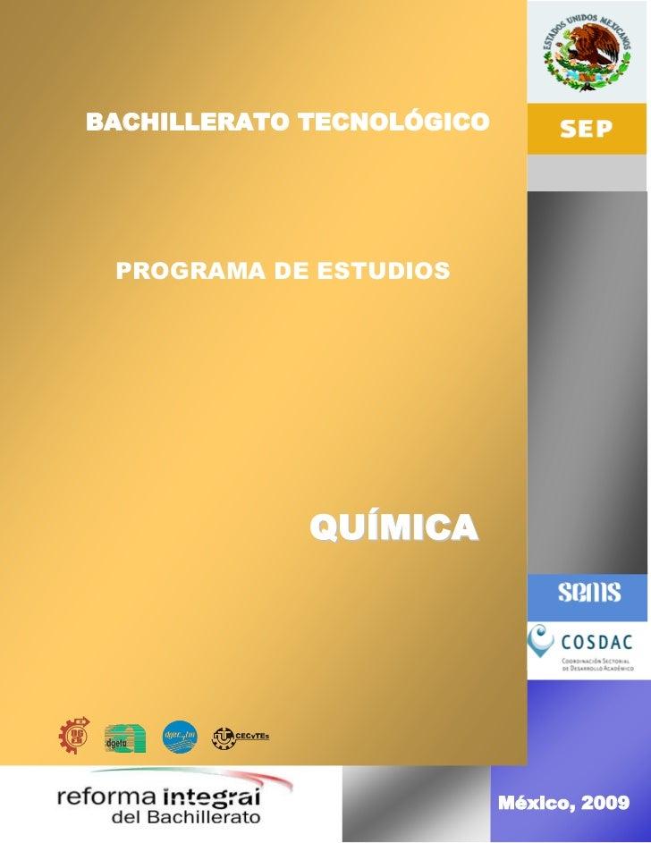 PROGRAMA DE ESTUDIOSBACHILLERATO TECNOLÓGICO  BACHILLERATO TECNOLÓGICO    PROGRAMA DE ESTUDIOS    PROGRAMA DE ESTUDIOS    ...