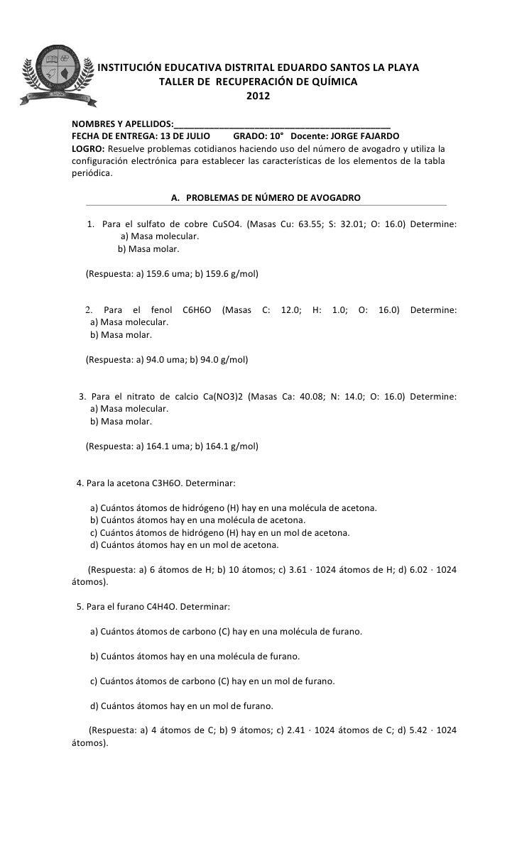 INSTITUCIÓN EDUCATIVA DISTRITAL EDUARDO SANTOS LA PLAYA                 TALLER DE RECUPERACIÓN DE QUÍMICA                 ...