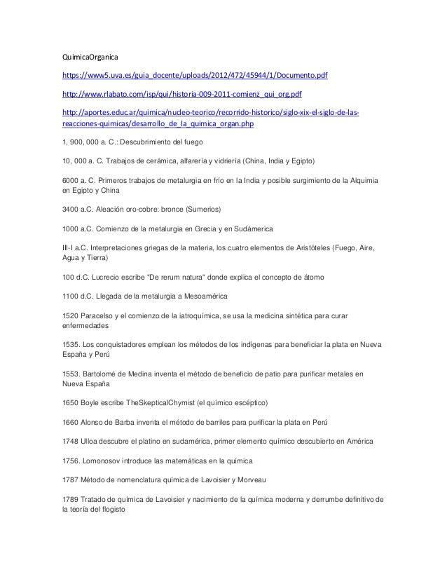 QuimicaOrganicahttps://www5.uva.es/guia_docente/uploads/2012/472/45944/1/Documento.pdfhttp://www.rlabato.com/isp/qui/histo...