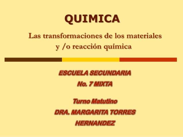 Quimica transformacion de la materia