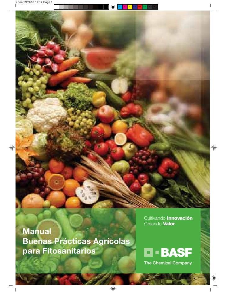 Cultivando Innovación                              Creando Valor Manual Buenas Prácticas Agrícolas para Fitosanitarios    ...