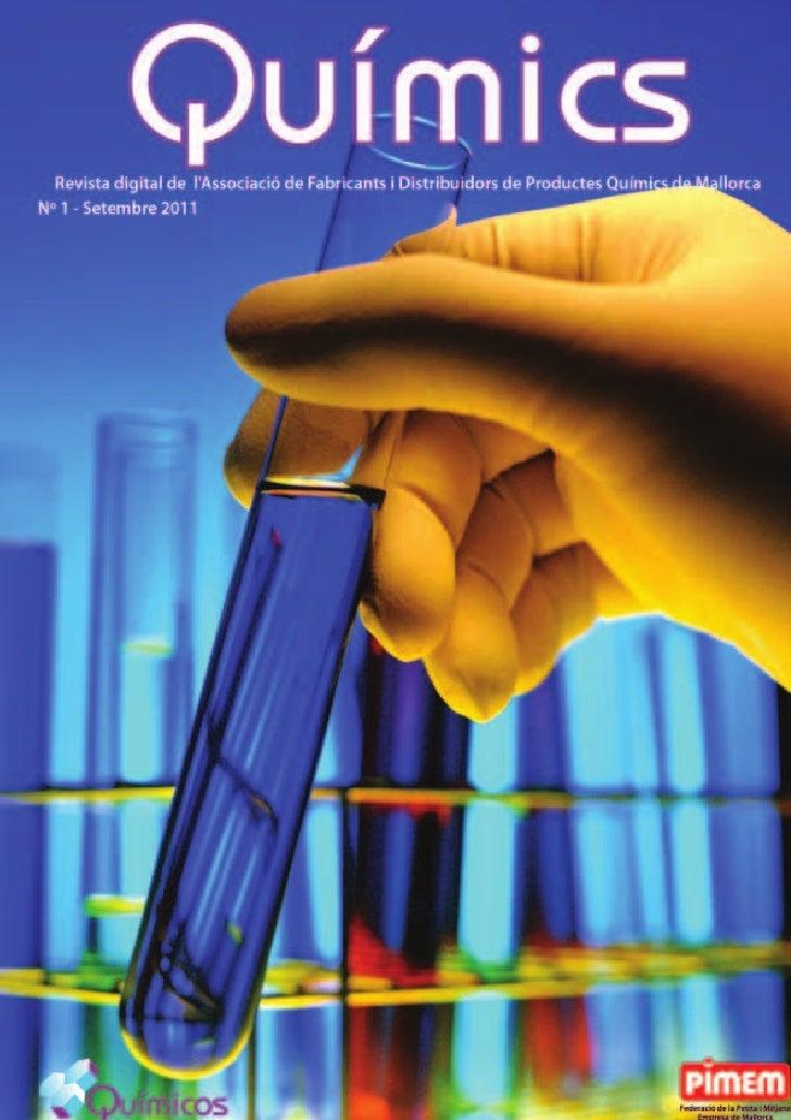 Químics, primer número            de la revista digital del sector                   Antoni Rosselló, president de l'Assoc...