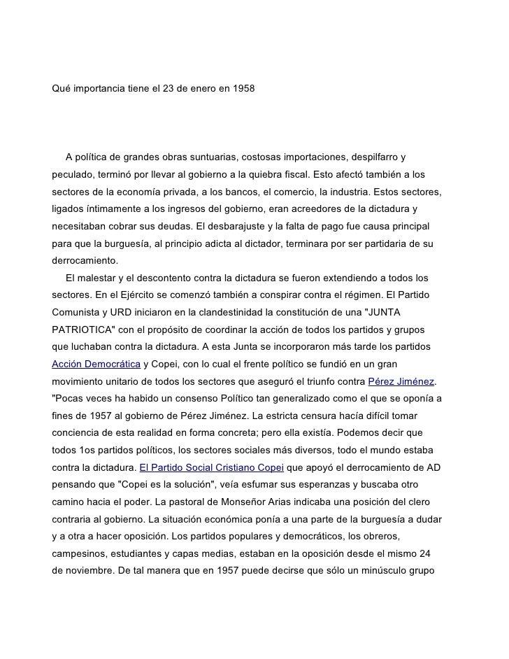 Qué importancia tiene el 23 de enero en 1958   A política de grandes obras suntuarias, costosas importaciones, despilfarro...