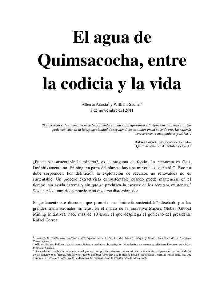 El agua de    Quimsacocha, entre    la codicia y la vida                                         Alberto Acosta1 y William...