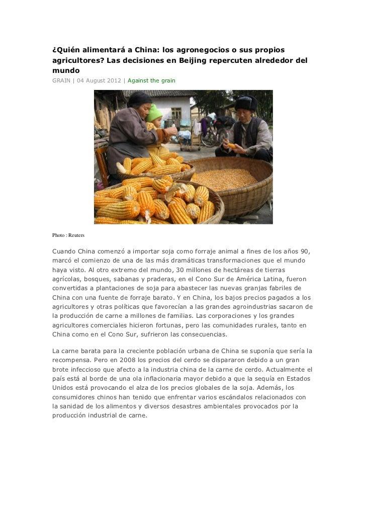 ¿Quién alimentará a China: los agronegocios o sus propiosagricultores? Las decisiones en Beijing repercuten alrededor delm...