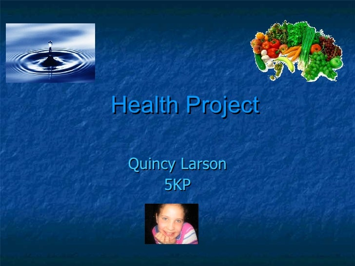 Health Project Quincy Larson 5KP