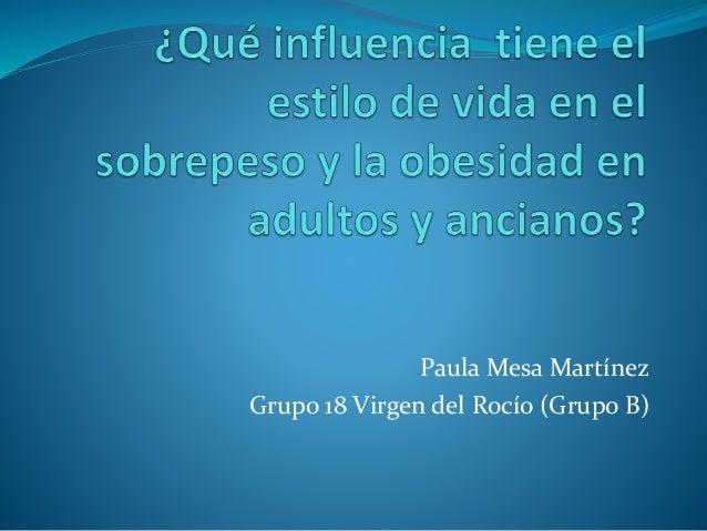 Paula Mesa Martínez Grupo 18 Virgen del Rocío (Grupo B)