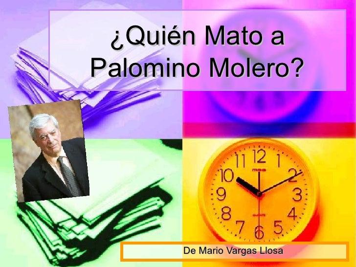 ¿Quién Mato aPalomino Molero?      De Mario Vargas Llosa