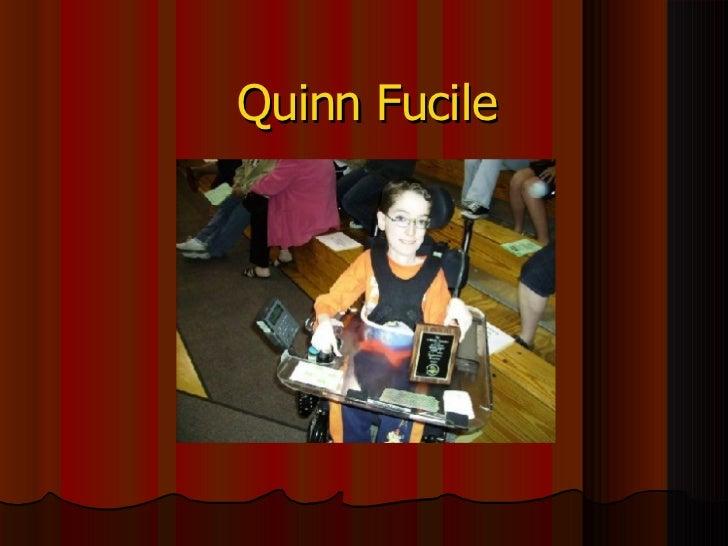 Quinn Fucile
