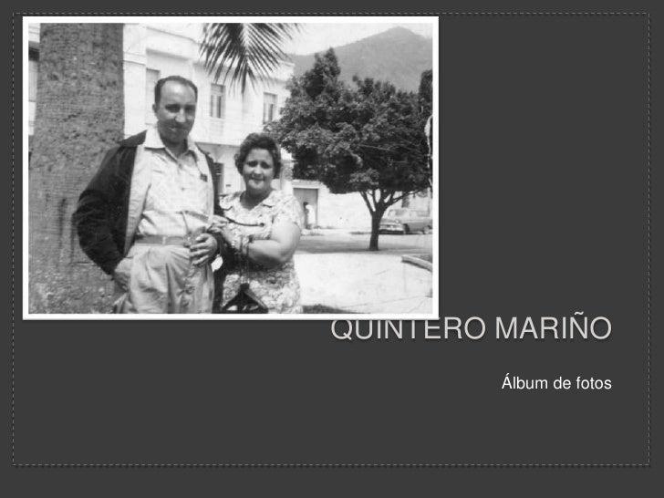 Quintero Mariño<br />Álbum de fotos<br />