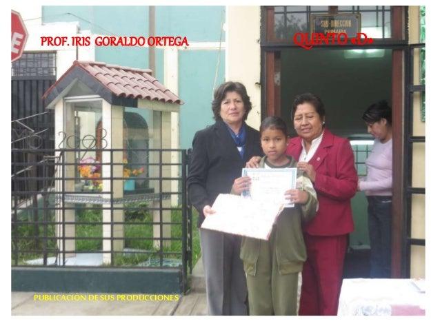 PROF. IRIS GORALDO ORTEGA QUINTO «D»  PUBLICACIÓN DE SUS PRODUCCIONES