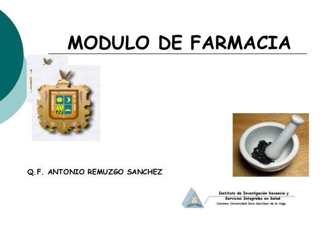 MODULO DE FARMACIA Q.F. ANTONIO REMUZGO SANCHEZ