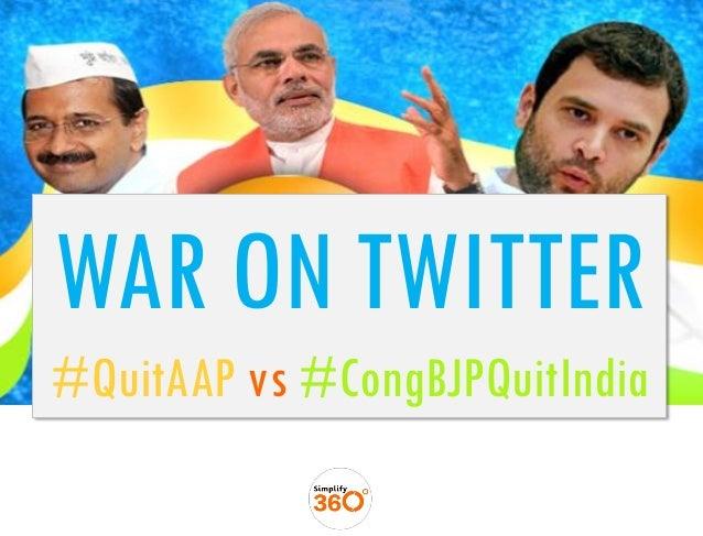 #QuitAAP vs #CongBJPQuitIndia
