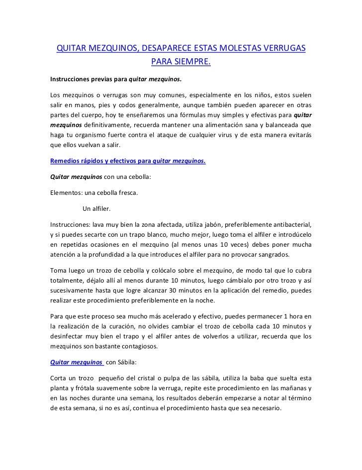QUITAR MEZQUINOS, DESAPARECE ESTAS MOLESTAS VERRUGAS                      PARA SIEMPRE.Instrucciones previas para quitar m...