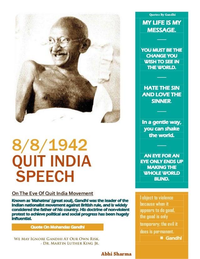 Quit India Speech by Mahatma Gandhi. (1942)