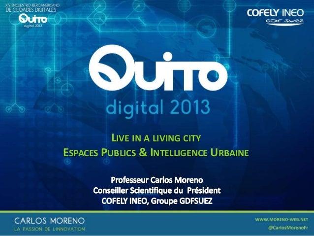 Quito Digital 2013 : Espaces publics et intelligence urbaine