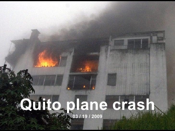 Quito plane crash 03 / 19 / 2009